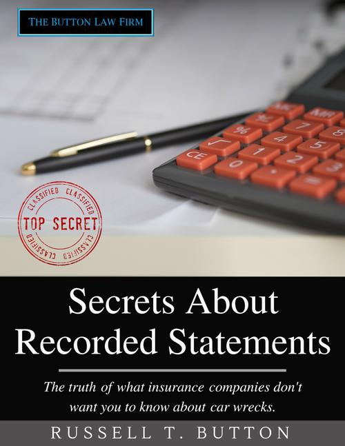 Secrets About Recorded Statements